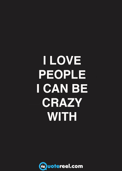 crazy-friends-quote