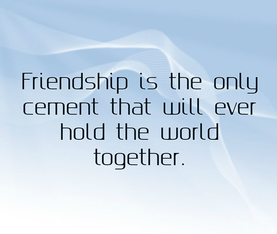 Photo Quotes About Friendship: Hand Picked Text & Image
