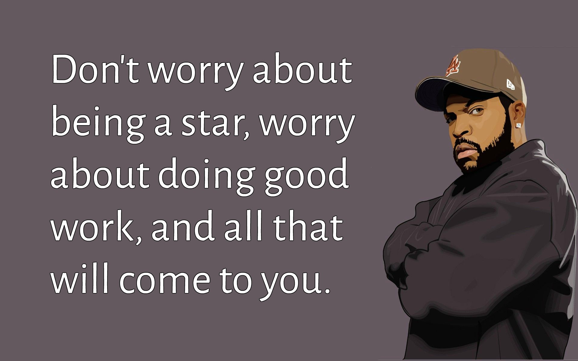Ice Cube Quotes | Text & Image Quotes | QuoteReel