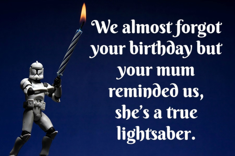 Birthday Star Wars Quotes. QuotesGram |Happy Birthday Star Wars Funny Quote