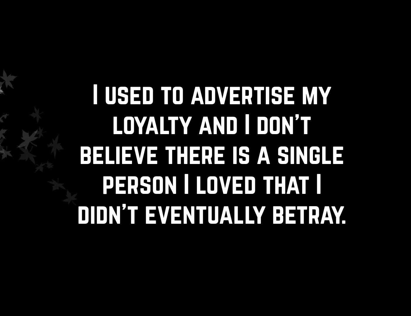 Friend Betrayal Quotes: Hand Picked Text & Image Quotes