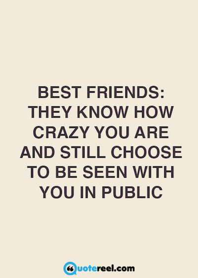 Quotes For Best Friends Awesome 48 Quotes About Friendship Text Image Quotes QuoteReel