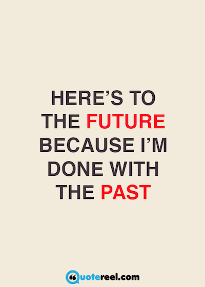Let Go Of The Past Quotes Quotereel