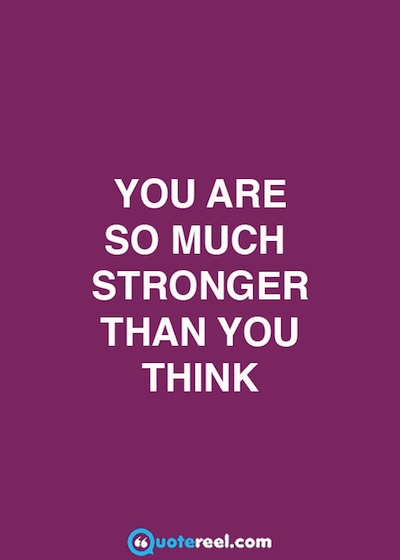 21 Quotes About Strength Text Amp Image Quotes Quotereel