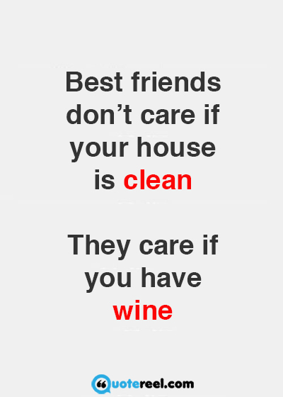 Quotes About Wine And Friendship Adorable Funny Friends Quotes To Send Your Bff  Hand Picked Text & Image