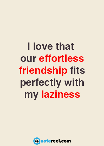 Funny Quotes About Friendship And Love Simple Funny Friends Quotes To Send Your Bff  Hand Picked Text & Image