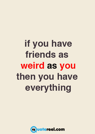 Funny Friends Quotes To Send Your BFF Text Image Quotes QuoteReel Classy Funny Friendship Quotes