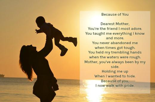 Mother daughter poems to cherish image text quotes because of you dearest mother youre the friend i most adore you taught me everything i know and more you never abandoned me when times got tough altavistaventures Images