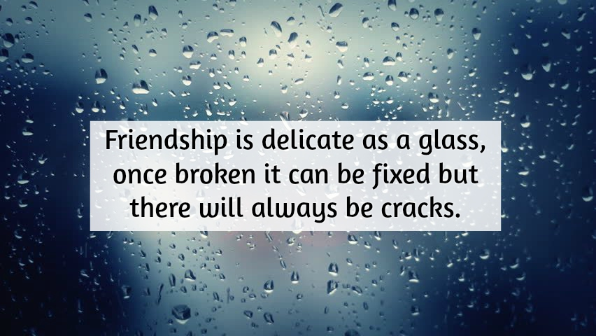 Lovely Sad Friendship Quotes