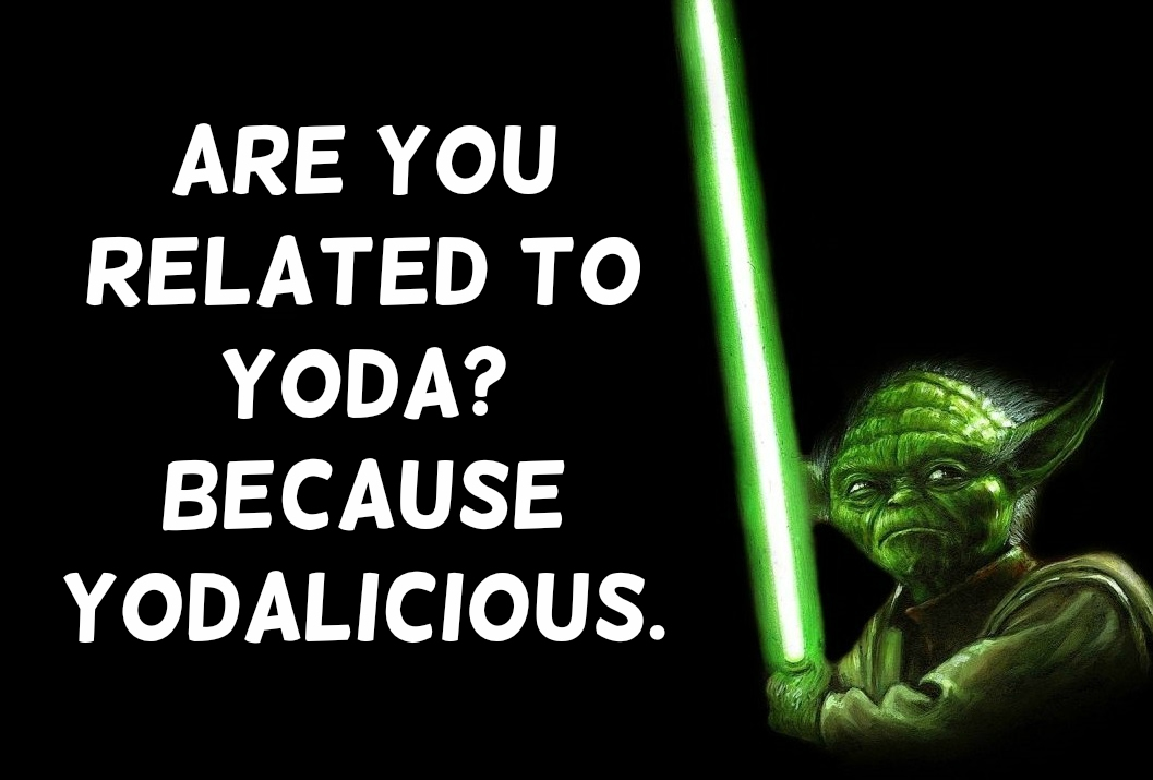 Star Wars Pick Up Lines