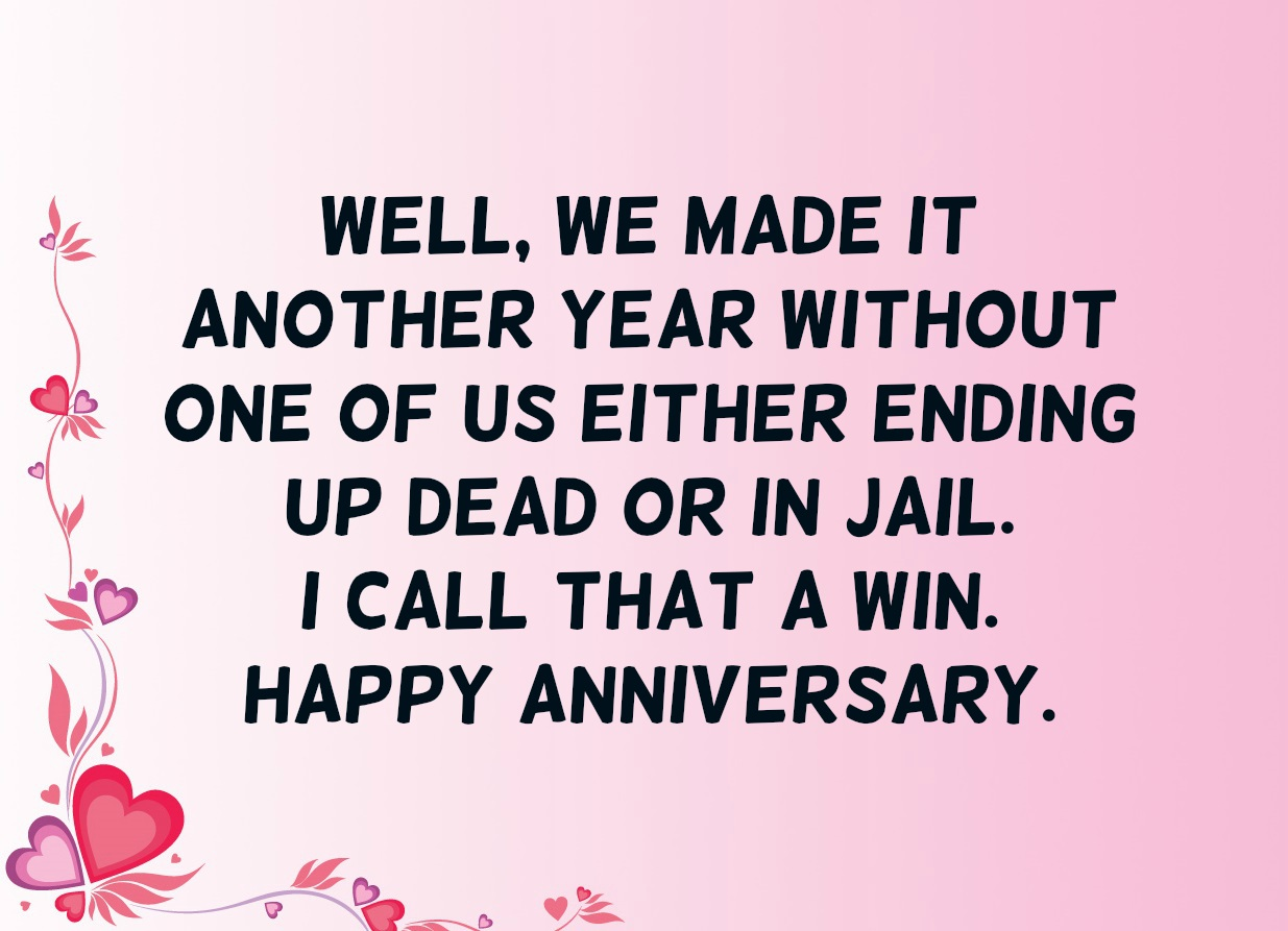 Nice Quotes For Wedding Anniversary: Funny Anniversary Quotes