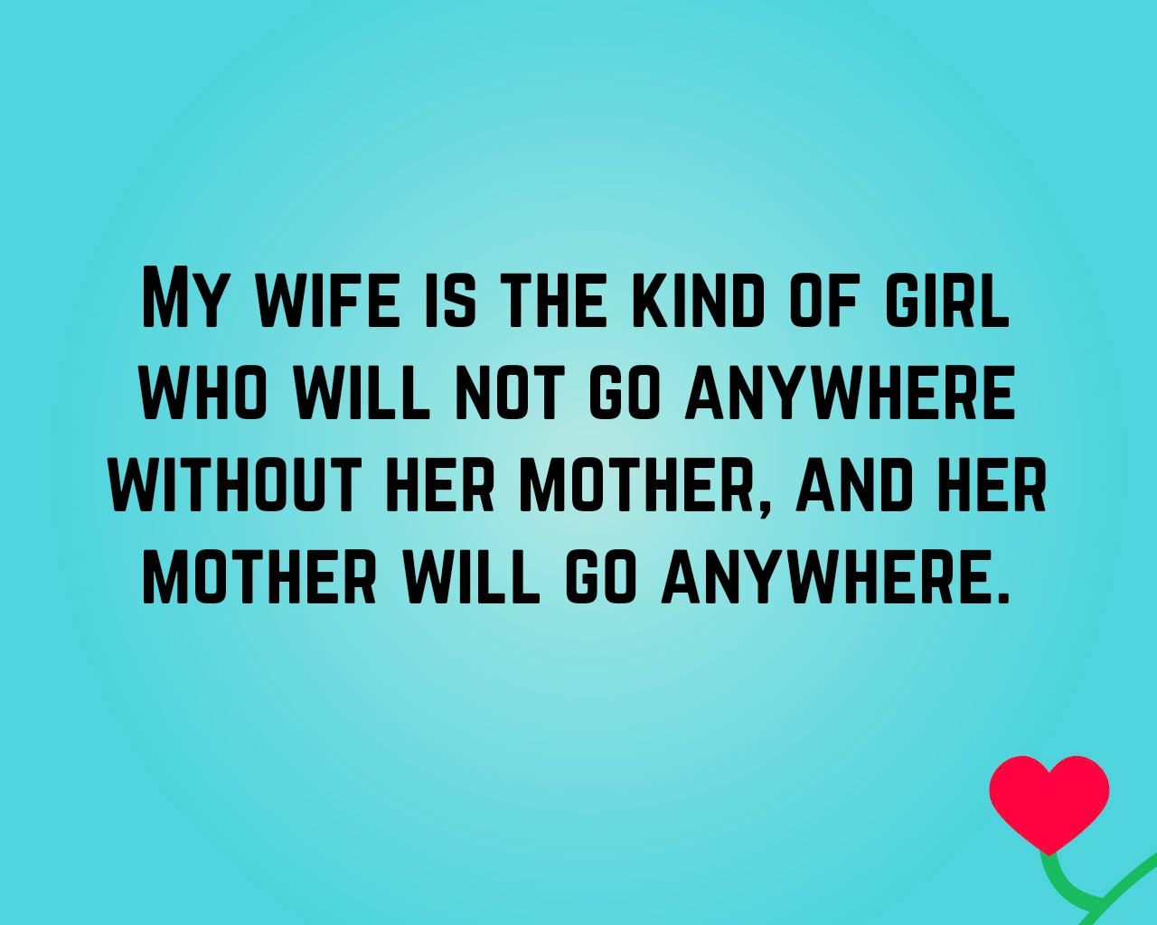 Mother In Law Quotes Mother In Law Quote 7 | QuoteReel Mother In Law Quotes