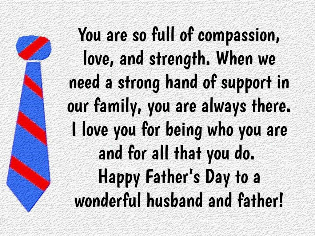 Fathers day quotes from wife text image quotes quotereel you are so full of compassion love and strength when we need a strong hand of support in our family you are always there i love you for being who you m4hsunfo