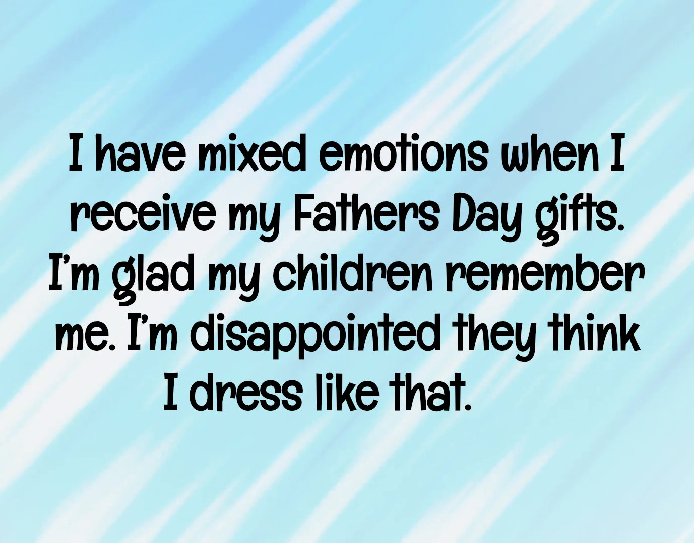 Funny Father\'s Day Quotes 8 | QuoteReel