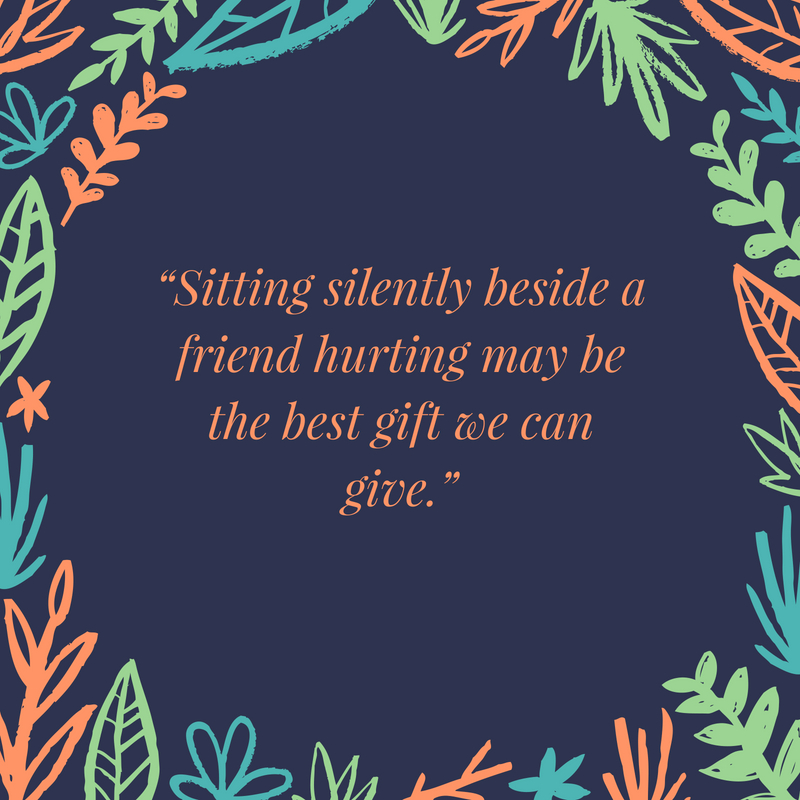 Special friend quotes text image quotes quotereel sitting silently beside a friend hurting may be the best gift we can give thecheapjerseys Image collections