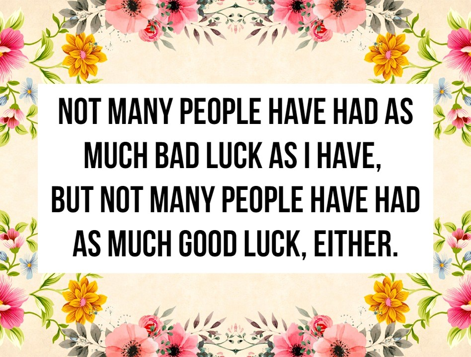 Luck Quotes Mesmerizing Good Luck Quotes 48 QuoteReel
