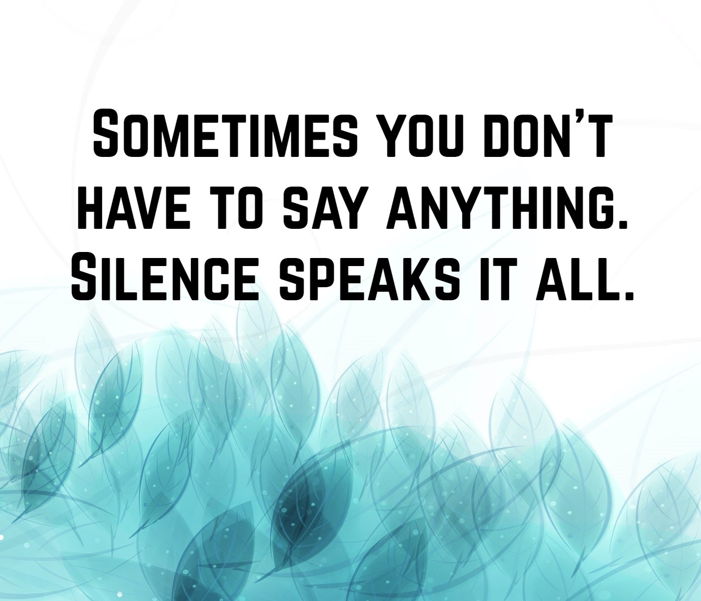 Silence Quotes Silence Quotes 7 | QuoteReel Silence Quotes
