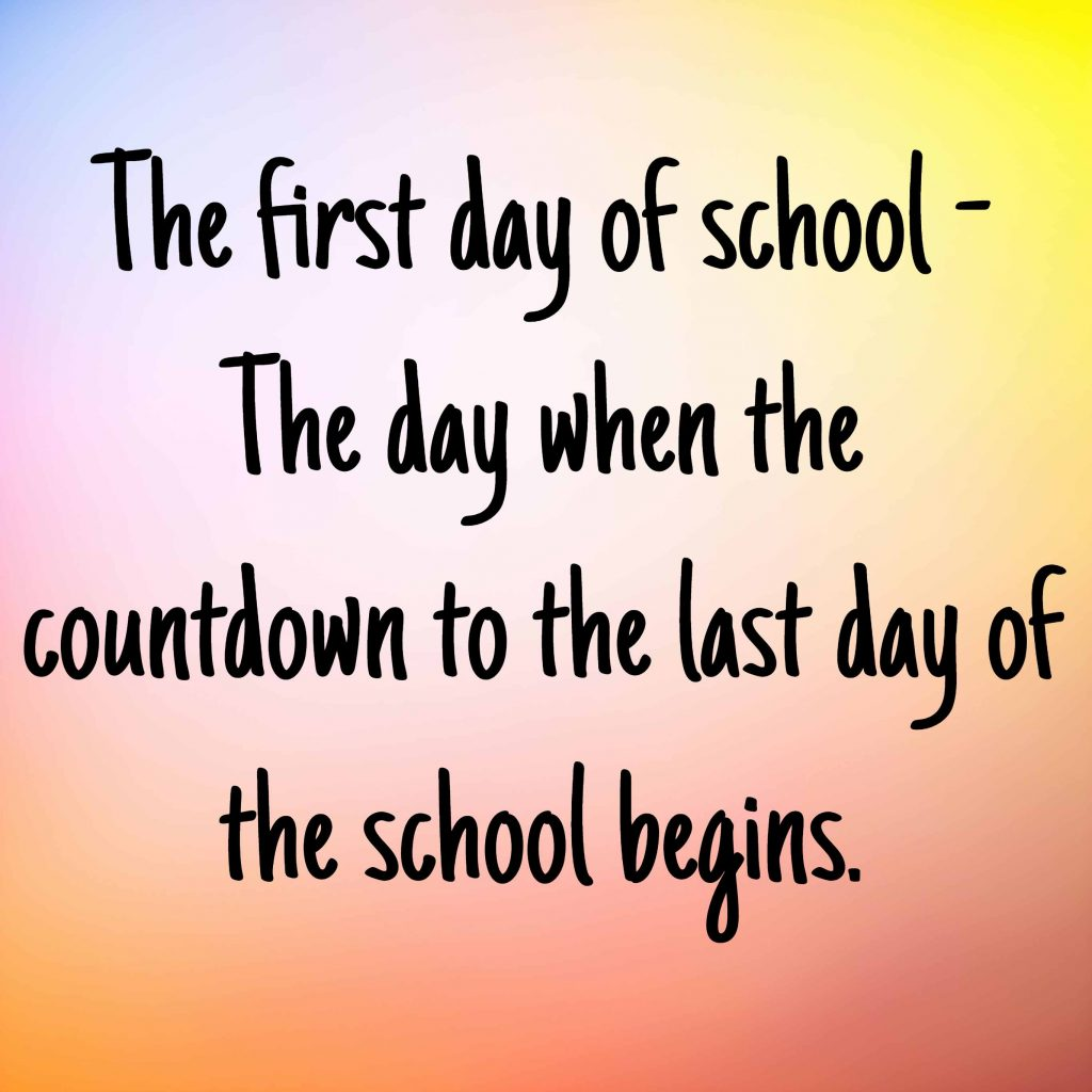 First Day Of Business Quotes: First Day Of School Quotes 8