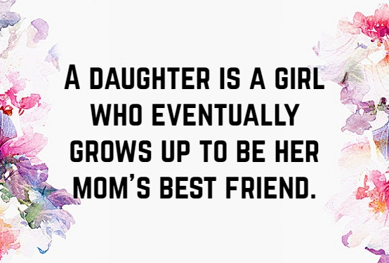 50 Mother Daughter Quotes To Inspire You Text And Image Quotes