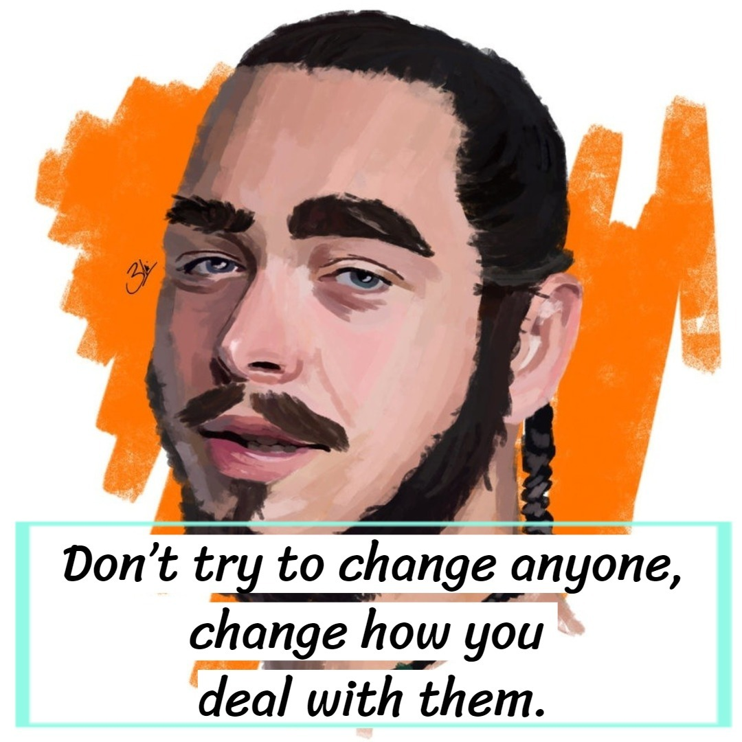 Post Malone Quotes Text Image Quotes Quotereel