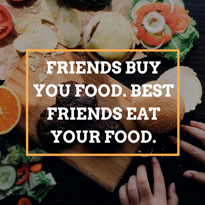 FUNNY QUOTES ABOUT FRIENDS AND FOOD image quotes at ... |Food Best Friend Quotes