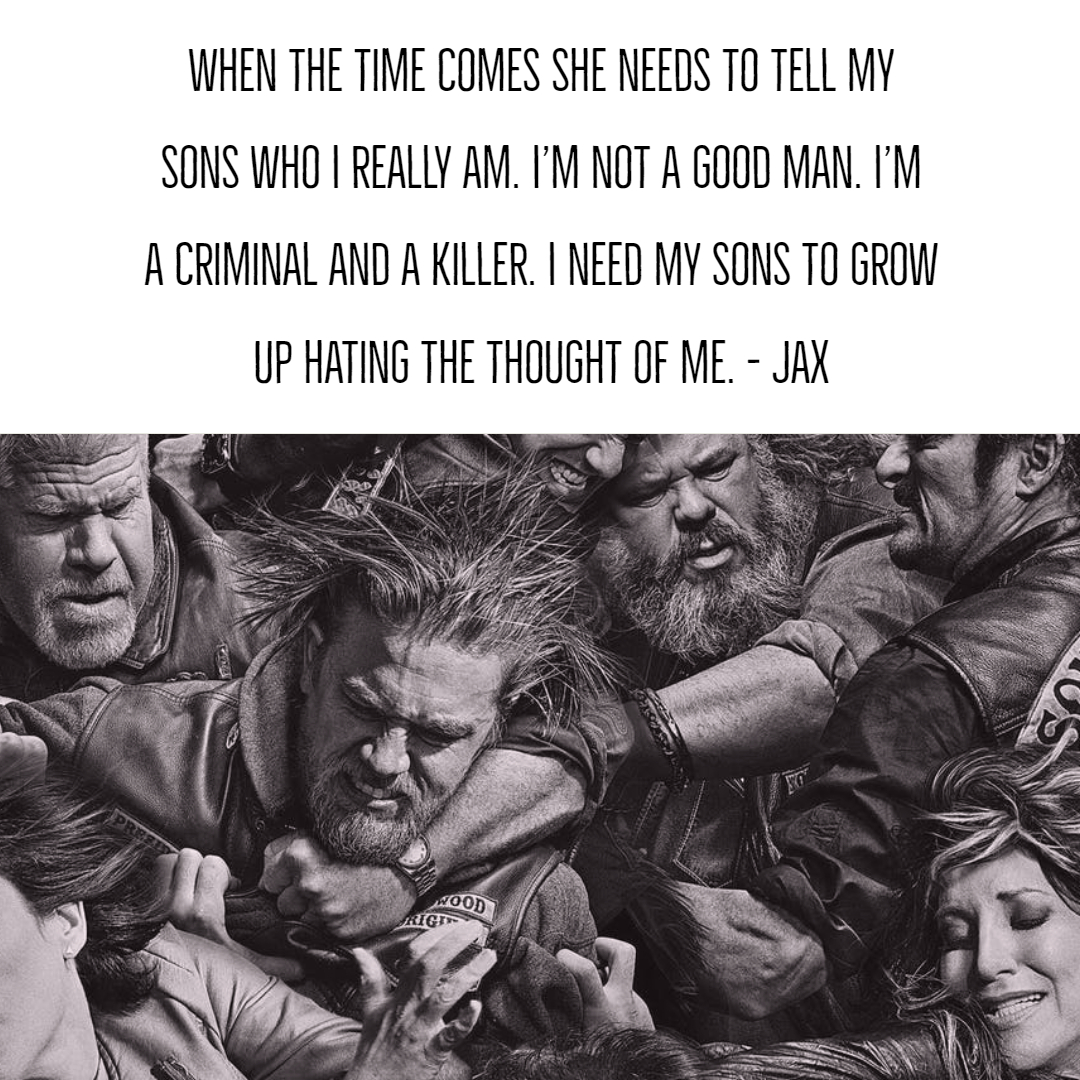 Quotes For Sons | Sons Of Anarchy Quotes 3 Quotereel
