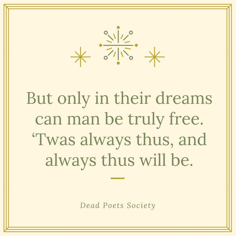 Dead Poets Society Quote 5   QuoteReel