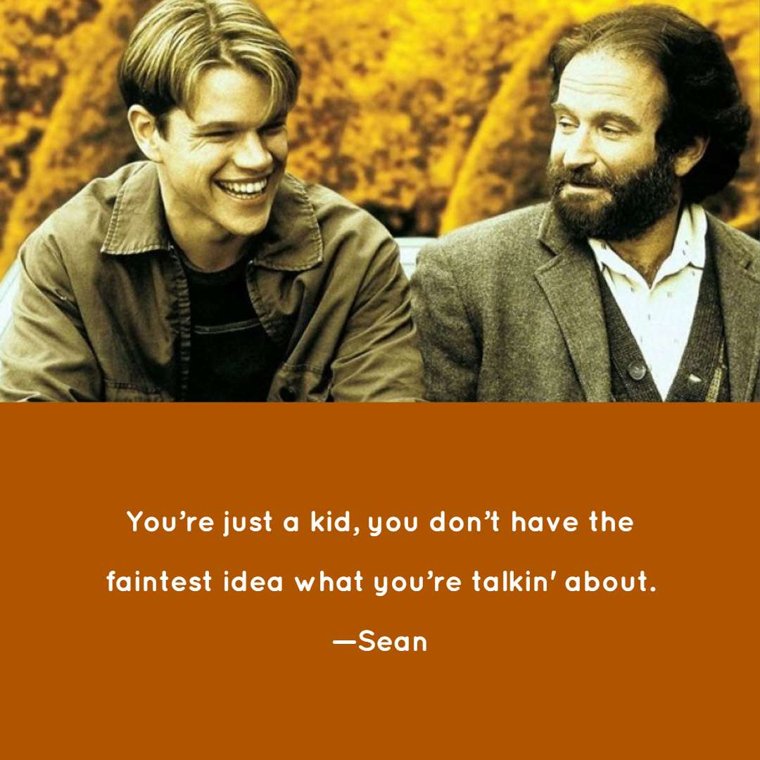 Good Will Hunting Quotes Good Will Hunting Quotes 6 | QuoteReel Good Will Hunting Quotes