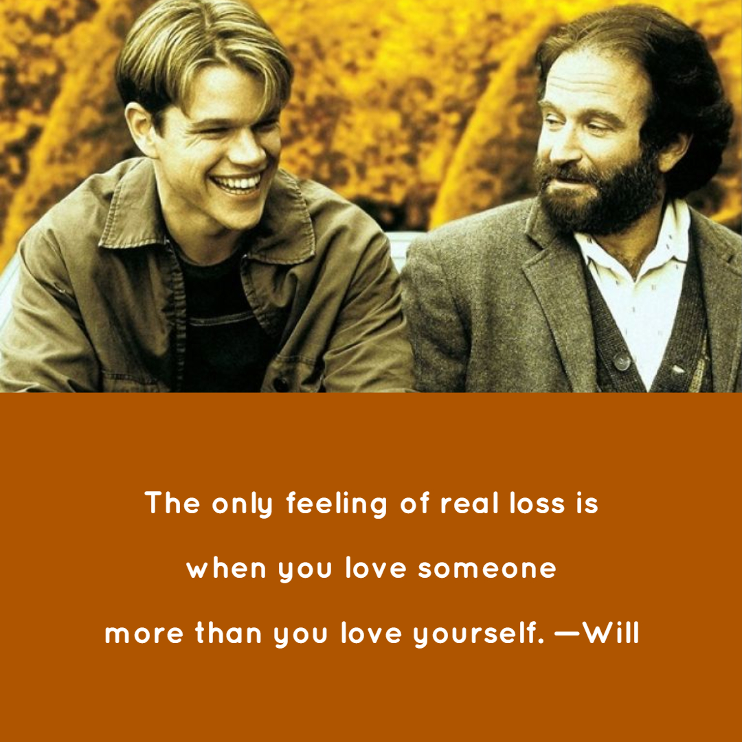 Good Will Hunting Quotes 9 | QuoteReel