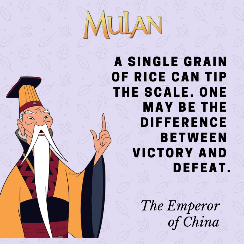 Mulan Quotes 4 A Single Grain Of Rice Can Tip The Scale