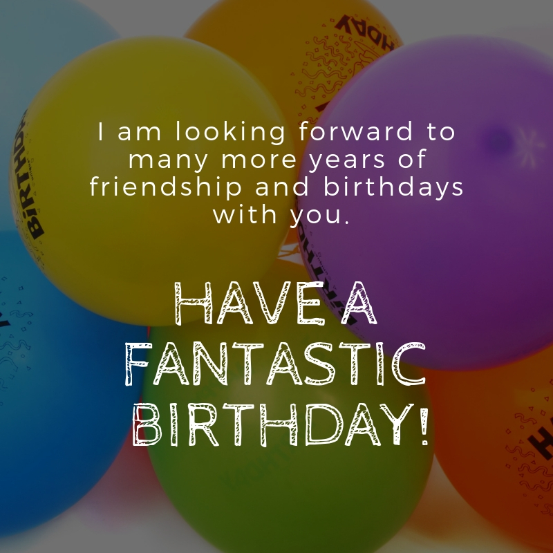Birthday Wishes For Friend Friend Birthday: 10 Heartfelt Birthday Wishes For Friends